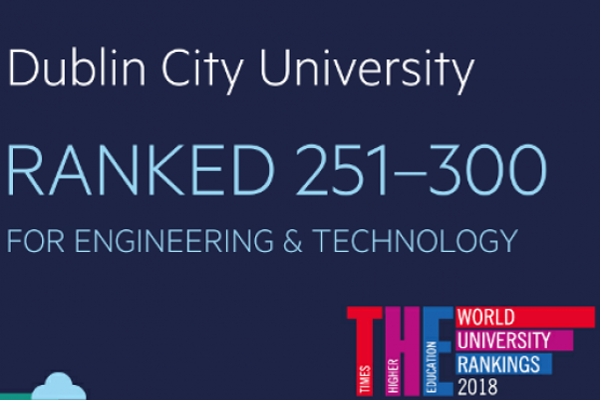DCU ranked in top 300 universities globally for Engineering and Technology